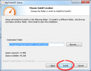 Specify a location to which you wish to install MyTurboPC.